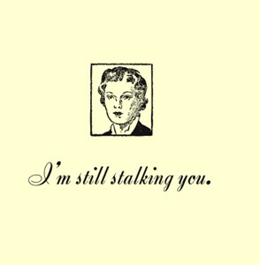 Stalking 101