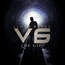 Lloyd Banks V6: The Gift