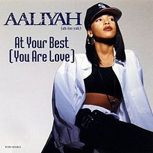 Throwback Thursday – Aaliyah – At Your Best (You Are Love)
