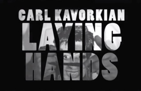 Carl Kavorkian – Laying Hands