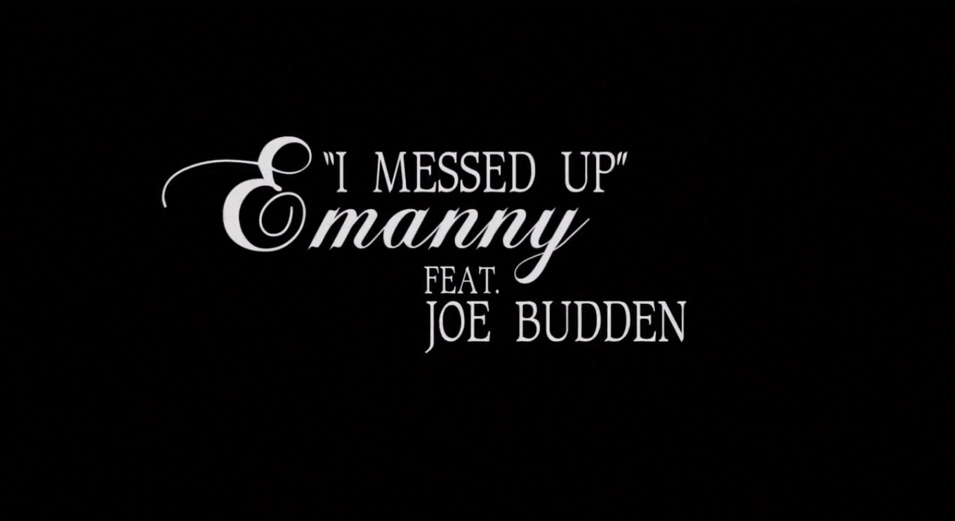 Humpday Music – I Messed Up – Emmany Feat Joe Budden