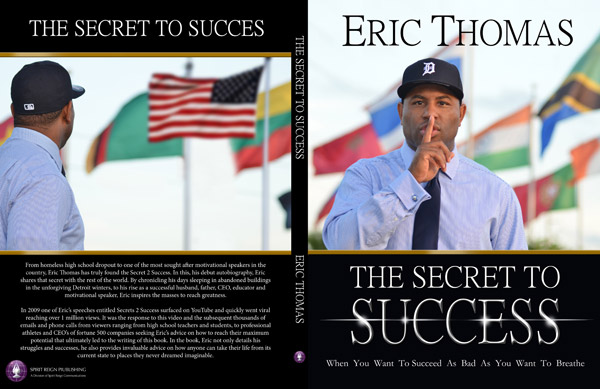 The Secret to Success – Eric Thomas